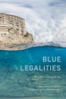 Blue Legalities: The Life and Laws of the Sea Cover Image