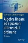 Algebra Lineare Ed Equazioni Differenziali Ordinarie Cover Image
