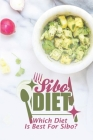 Sibo Diet: Which Diet Is Best For Sibo?: Sibo Fodmap Diet Cover Image