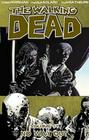 The Walking Dead Volume 14: No Way Out (Walking Dead (6 Stories) #14) Cover Image