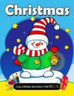 Christmas Coloring Books for kids: Coloring book for girls and kids ages 4-8, 8-12 Cover Image