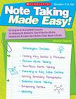 Note Taking Made Easy!: Strategies & Scaffolded Lessons for Helping All Students Take Effective Notes, Summarize, and Learn the Content They N Cover Image