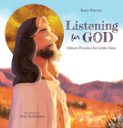 Listening for God: Silence Practice for Little Ones Cover Image