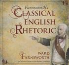 Farnsworth's Classical English Rhetoric Cover Image