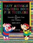 Baby Animals Coloring Book for Toddlers: Volume 2, Ages 2-4 Cover Image