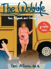 The Wobble: Teen, Pregnant, and Courageous Cover Image