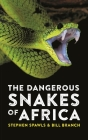 The Dangerous Snakes of Africa Cover Image