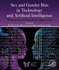Sex and Gender Bias in Technology and Artificial Intelligence: Biomedicine and Healthcare Applications Cover Image