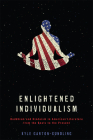 Enlightened Individualism: Buddhism and Hinduism in American Literature from the Beats to the Present (Literature, Religion, & Postsecular Stud) Cover Image