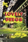 Lovely Dregs Cover Image