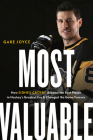 Most Valuable: How Sidney Crosby Became the Best Player in Hockey's Greatest Era and Changed the Game Forever Cover Image