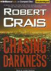 Chasing Darkness (Elvis Cole and Joe Pike Novel #12) Cover Image