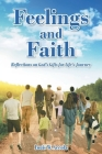Feelings and Faith: Reflections on God's Gifts for Life's Journey Cover Image