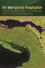 The Bioregional Imagination: Literature, Ecology, and Place Cover Image