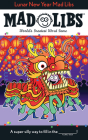 Lunar New Year Mad Libs Cover Image