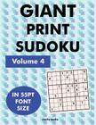Giant Print Sudoku Volume 4: 100 sudoku puzzles in giant print 55pt font size Cover Image