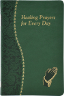 Healing Prayers for Every Day Cover Image