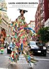 Laura Anderson Barbata: Transcommunality: Interventions and Collaborations in Stilt Dancing Communities Cover Image