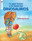 Lo que hacen y no hacen los dinosaurios (¡Me gusta leer!) Cover Image