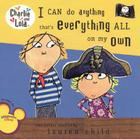 I Can Do Anything That's Everything All On My Own (Charlie and Lola) Cover Image