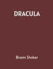Dracula by Bram Stoker Cover Image