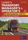 Lowe's Transport Manager's and Operator's Handbook 2017 Cover Image