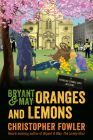 Bryant & May: Oranges and Lemons: A Peculiar Crimes Unit Mystery Cover Image