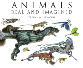 Animals Real and Imagined: The Fantasy of What Is and What Might Be Cover Image