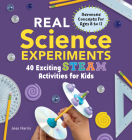Real Science Experiments: 40 Exciting Steam Activities for Kids Cover Image