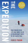 The Expedition: Two Parents Risk Life and Family in an Extraordinary Quest to the South Pole Cover Image