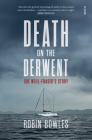 Death on the Derwent: Sue Neill-Fraser's Story Cover Image