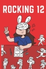Rocking 12: A Hilarious Comic Book About Being A Pre-teen Girl Cover Image