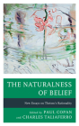 The Naturalness of Belief: New Essays on Theism's Rationality Cover Image