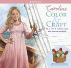 American Girl Caroline Color & Craft Cover Image