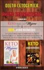 Dieta Cetogènica y Ayuno Intermitente: La Guía Final para Combinar la Dieta Cetogénica y el Ayuno Intermitente para la Pérdida de Pe (Healthy Living #11) Cover Image