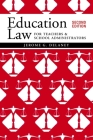 Education Law for Teachers and School Administrators Cover Image