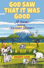God Saw That It Was Good: A Safari Through Salvation History Cover Image