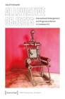 Alleviative Objects: Intersectional Entanglement and Progressive Racism in Caribbean Art (Postcolonial Studies) Cover Image