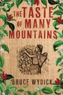The Taste of Many Mountains Cover Image