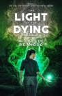The Light of the Dying Cover Image