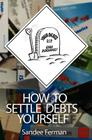 How to Settle Debts Yourself Cover Image
