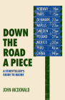Down the Road a Piece: A Storyteller's Guide to Maine Cover Image