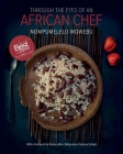 Through the Eyes of an African Chef Cover Image