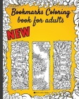 Bookmarks coloring book for adults: Flowers with words-Pretty bookmarks for women and Seniors Who Love Reading - 8x10