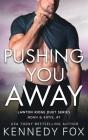 Pushing You Away: Noah & Katie #1 Cover Image