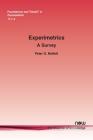 Experimetrics: A Survey (Foundations and Trends(r) in Econometrics) Cover Image