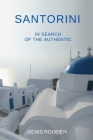 Santorini. In search of the authentic Cover Image