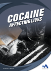 Cocaine: Affecting Lives Cover Image