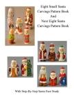 Small Santa Carvings and Next Eight Small Santas Pattern Book Cover Image