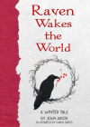 Raven Wakes the World: A Winter Tale Cover Image